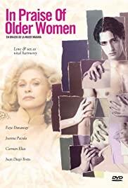 Watch Free In Praise of Older Women (1997)