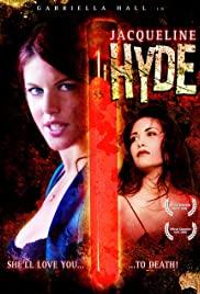 Watch Free Jacqueline Hyde (2005)