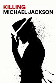 Watch Free Killing Michael Jackson (2019)
