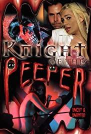 Watch Free Knight of the Peeper (2006)
