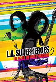 Watch Free L.A. Superheroes (2013)