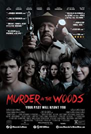 Watch Free Murder in the Woods (2017)