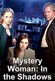 Watch Free Mystery Woman: In the Shadows (2007)