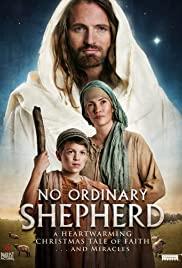 Watch Free No Ordinary Shepherd (2014)