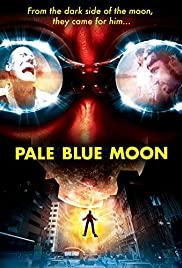 Watch Free Pale Blue Moon (2002)