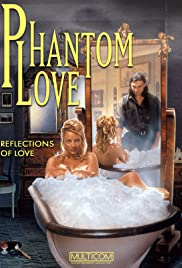 Watch Free Phantom Love (2001)