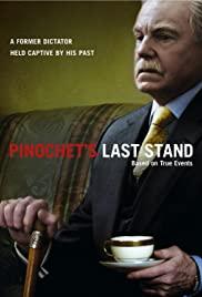 Watch Free Pinochets Last Stand (2006)