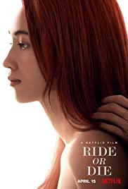 Watch Free Ride or Die (2021)