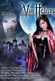 Watch Free The Sexy Adventures of Van Helsing (2004)