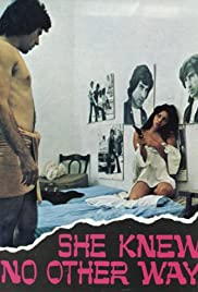 Watch Free She Knew No Other Way (1973)