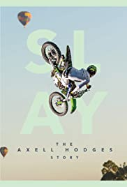 Watch Free SLAY: The Axell Hodges Story (2017)