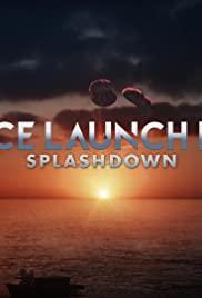 Watch Full Movie :Space Launch Live: Splashdown (2020)