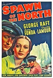 Watch Free Spawn of the North (1938)
