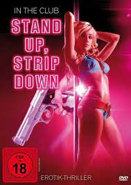 Watch Free Stand Up Strip Down (2014)