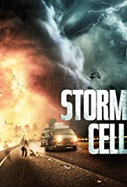 Watch Free Storm Cell (2008)