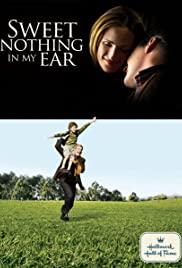 Watch Free Sweet Nothing in My Ear (2008)