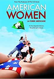 Watch Free American Women (2000)