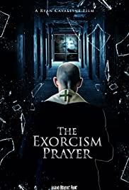 Watch Free The Exorcism Prayer (2019)