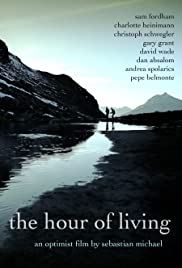 Watch Free The Hour of Living (2012)
