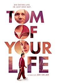 Watch Free Tom of Your Life (2020)