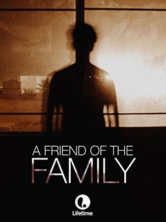 Watch Free A Friend of the Family (2005)