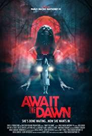 Watch Free Await the Dawn (2020)