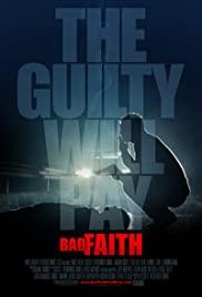Watch Free Bad Faith (2010)