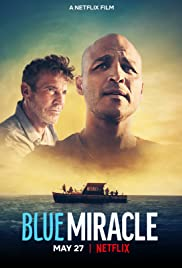 Watch Free Blue Miracle (2021)