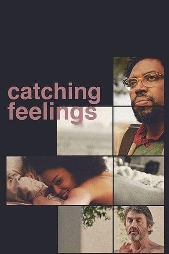 Watch Free Catching Feelings (2017)