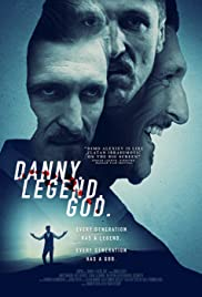 Watch Full Movie :Danny. Legend. God. (2020)