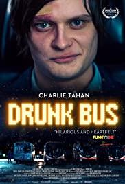 Watch Free Drunk Bus (2020)