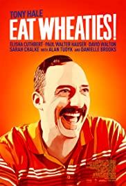 Watch Free Eat Wheaties! (2021)