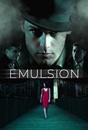 Watch Free Emulsion (2014)