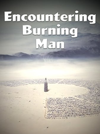 Watch Free Encountering Burning Man (2010)