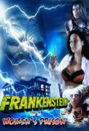 Watch Free Frankenstein in a Womens Prison (2011)