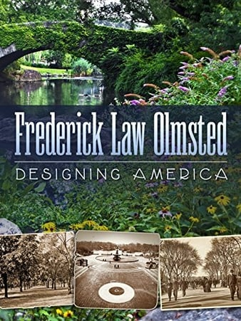 Watch Free Frederick Law Olmsted: Designing America (2014)