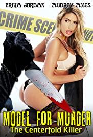 Watch Free Model for Murder: The Centerfold Killer (2016)