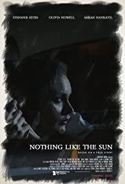 Watch Free Nothing Like the Sun (2018)