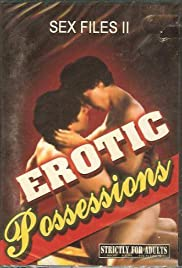 Watch Free Sex Files: Erotic Possessions (2000)