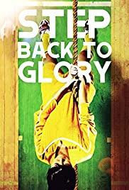 Watch Free Step Back to Glory (2013)