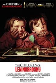 Watch Free The Children of Leningradsky (2005)