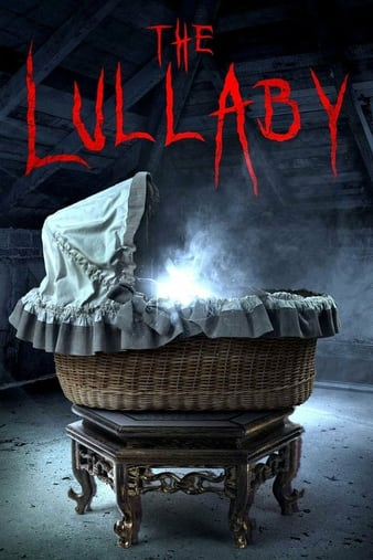 Watch Free The Lullaby (2017)