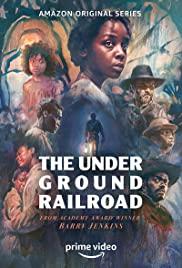Watch Free The Underground Railroad (2021 )