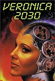 Watch Free Veronica 2030 (1999)