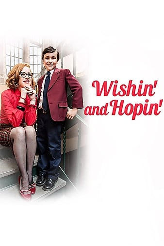 Watch Free Wishin and Hopin (2014)