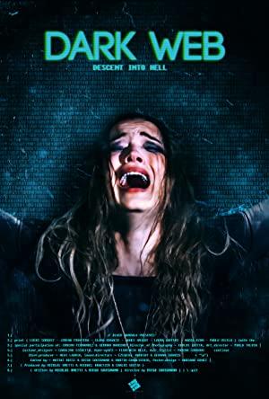 Watch Free Dark Web: Descent Into Hell (2021)