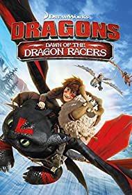 Watch Free Dragons: Dawn of the Dragon Racers (2014)