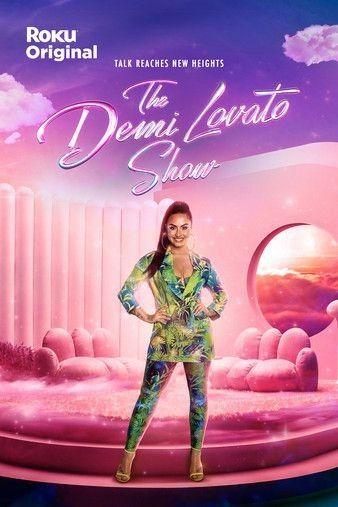 Watch Free The Demi Lovato Show (2021)