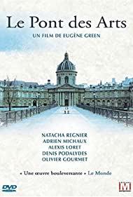Watch Free Le pont des Arts (2004)