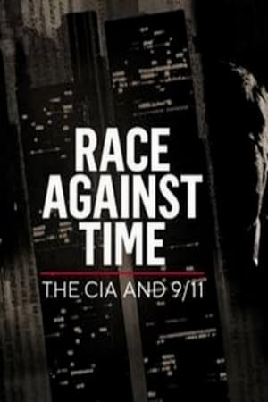 Watch Free Race Against Time: The CIA and 9/11 (2021)